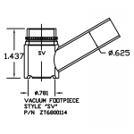 ZT6800114 Vacuum Footpiece